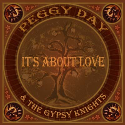 Peggy Day & The Gypsy Knights - It's About Love CD Cover
